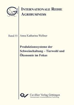 Produktionssysteme der Schweinehaltung von Wellner,  Anna Katharina