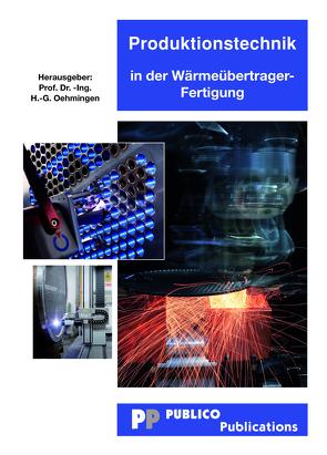 Produktionstechnik in der Wärmeübertragerfertigung von Oehmigen,  H G