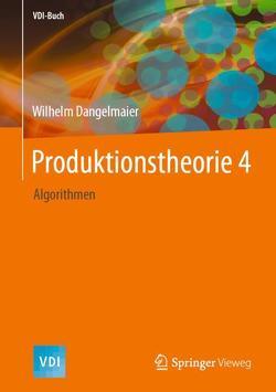 Produktionstheorie 4 von Dangelmaier,  Wilhelm