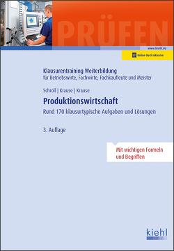 Produktionswirtschaft von Krause,  Bärbel, Krause,  Günter, Schroll,  Stefan