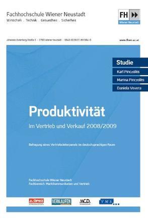 Produktivität im Vertrieb und Verkauf 2008/2009 von Pinczolits,  Karl, Pinczolits,  Marina, Vevera,  Daniela