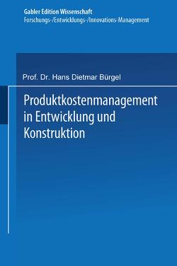 Produktkostenmanagement in Entwicklung und Konstruktion von Binder,  Markus