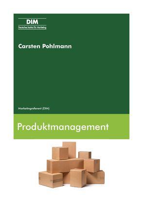 Produktmanagement von Pohlmann,  Carsten