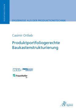 Produktportfoliogerechte Baukastenstrukturierung von Ortlieb,  Casimir