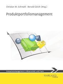 Produktportfoliomanagement von Gleich,  Ronald, Schmahl,  Christian M.