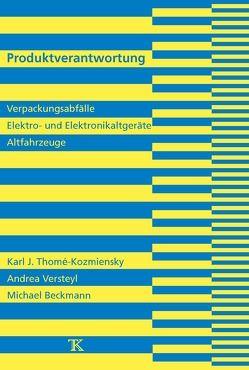Produktverantwortung von Beckmann,  Michael, Thomé-Kozmiensky,  Karl J., Versteyl,  Andrea