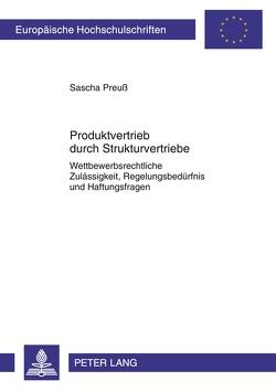 Produktvertrieb durch Strukturvertriebe von Preuß,  Sascha