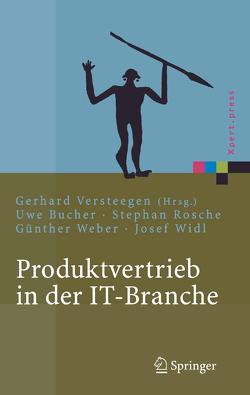 Produktvertrieb in der IT-Branche von Bucher,  Uwe, Rosche,  Stephan, Versteegen,  Gerhard, Weber,  Günther, Widl,  Josef