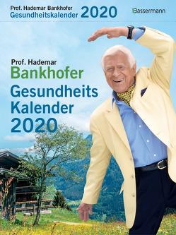 Prof. Bankhofers Gesundheitskalender 2020 von Bankhofer,  Hademar