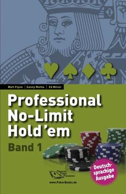 Professional No-Limit Hold'em von Flynn,  Matt, Mehta,  Sunny, Miller,  Ed, Münch,  Niels A