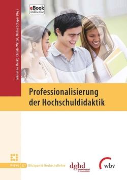Professionalisierung der Hochschuldidaktik von Merkt,  Marianne, Schaper,  Niclas, Wetzel,  Christa