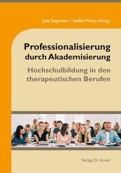 Professionalisierung durch Akademisierung von Siegmüller,  Julia, Winny,  Steffen