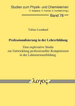Professionalisierung in der Lehrerbildung. Eine explorative Studie zur Entwicklung professioneller Kompetenzen in der Lehrererstausbildung von Leonhard,  Tobias