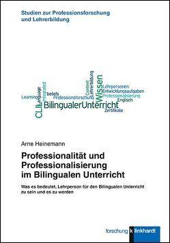 Professionalität und Professionalisierung im Bilingualen Unterricht von Heinemann,  Arne
