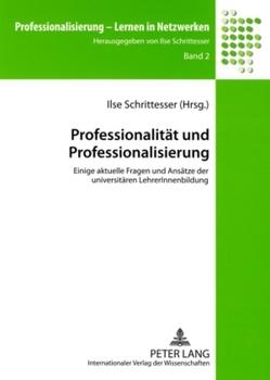 Professionalität und Professionalisierung von Schrittesser,  Ilse