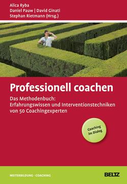 Professionell coachen von Ginati,  David, Pauw,  Daniel, Rietmann,  Stephan, Ryba,  Alica