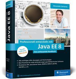 Professionell entwickeln mit Java EE 8 von Salvanos,  Alexander