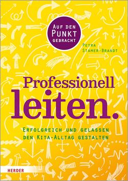 Professionell leiten. von Stamer-Brandt,  Petra