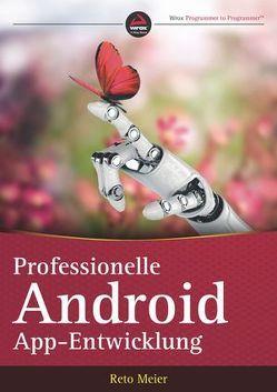 Professionelle Android-App-Entwicklung von Meier,  Reto, Willemer,  Arnold