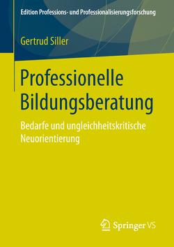 Professionelle Bildungsberatung von Siller,  Gertrud