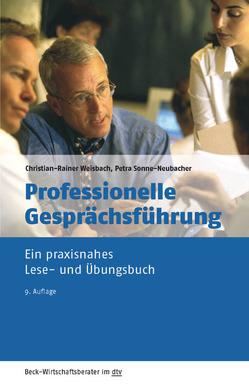 Professionelle Gesprächsführung von Sonne-Neubacher,  Petra, Weisbach,  Christian-Rainer