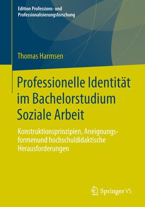 Professionelle Identität im Bachelorstudium Soziale Arbeit von Harmsen,  Thomas