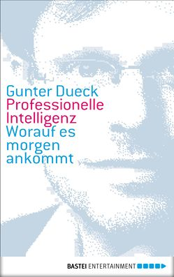Professionelle Intelligenz von Dueck,  Gunter