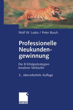 Professionelle Neukundengewinnung von Busch,  Peter, Lasko,  Wolf