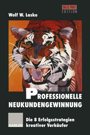 Professionelle Neukundengewinnung von Lasko,  Wolf
