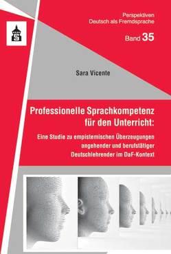 Professionelle Sprachkompetenz für den Unterricht: von Vicente,  Sara