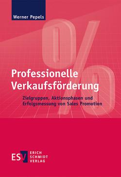 Professionelle Verkaufsförderung von Pepels,  Werner