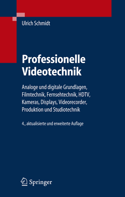 Professionelle Videotechnik von Schmidt,  Ulrich