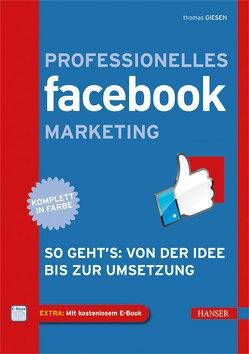 Professionelles Facebook-Marketing von Giesen,  Thomas