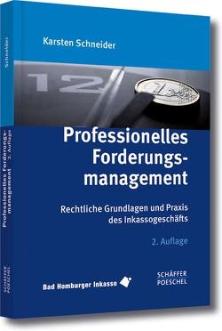 Professionelles Forderungsmanagement von Bandisch,  Günter, Caryot,  Ruth, Müller,  Daniela, Nosber,  Jürgen, Schneider,  Karsten