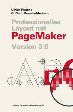 Professionelles Layout mit PageMaker von Flasche,  Ulrich