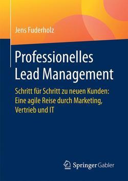 Professionelles Lead Management von Fuderholz,  Jens