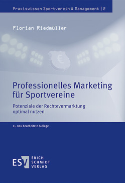 Professionelles Marketing für Sportvereine von Riedmüller,  Florian