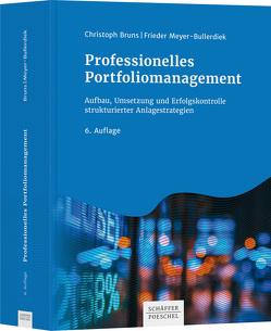 Professionelles Portfoliomanagement von Bruns,  Christoph, Meyer-Bullerdiek,  Frieder