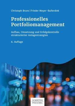 Professionelles Portfoliomanagement von Bruns,  Christoph, Meyer-Bullerdiek,  Frieder