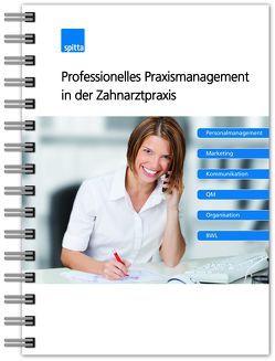 Professionelles Praxismanagement in der Zahnarztpraxis von Buchholtz,  Michael, Davidenko,  Claudia, Diehr,  Detlef, Hoffmann,  Markus, Jauch,  Martin