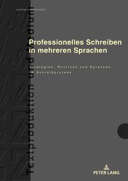 Professionelles Schreiben in mehreren Sprachen von Dengscherz,  Sabine E.