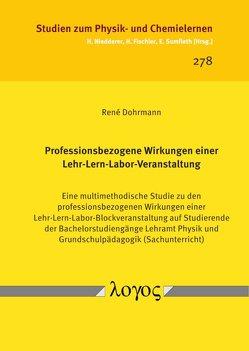 Professionsbezogene Wirkungen einer Lehr-Lern-Labor-Veranstaltung von Dohrmann,  René