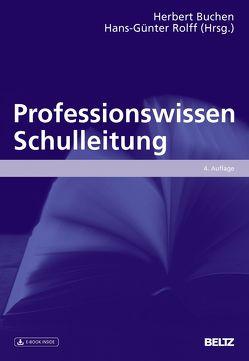 Professionswissen Schulleitung von Buchen,  Herbert, Rolff,  Hans-Günter