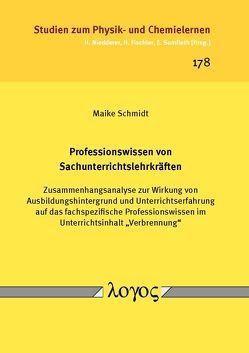 Professionswissen von Sachunterrichtslehrkräften von Schmidt,  Maike