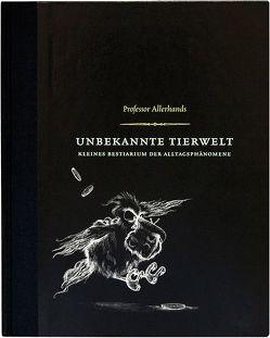 Professor Allerhands Unbekannte Tierwelt von Oppmann,  Volker, Trautzsch,  Nadine