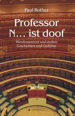 Professor N … ist doof von Rother,  Paul
