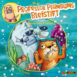 Professor Plumbums Bleistift (2) von Graudus,  Konstantin, Hundertschnee,  Nina