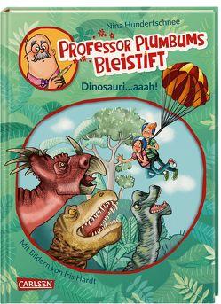 Professor Plumbums Bleistift 4: Dinosauri…aaah! von Hardt,  Iris, Hundertschnee,  Nina