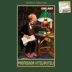 Professor Vitzliputzli von Gabor,  Karlheinz, May,  Karl