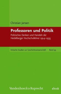 Professoren und Politik von Jansen,  Christian